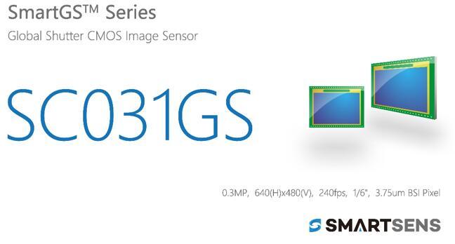 SmartSens发布全球首款30万像素BSI全局快门CMOS图像传感器SC031GS