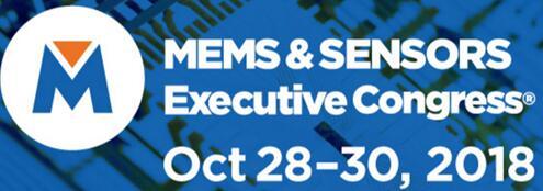 2018年MEMS和传感器执行会议落幕,行业大咖如何解读MEMS产业趋势?