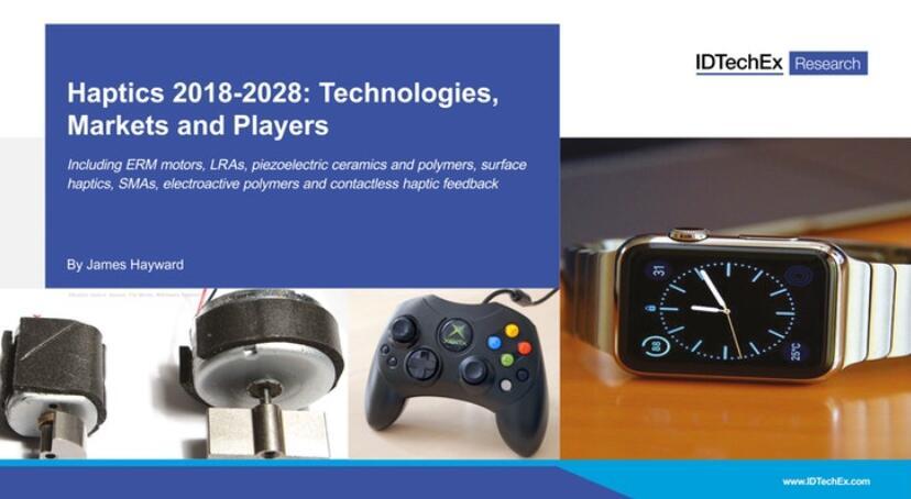 《触觉技术、市场和厂商-2018版》