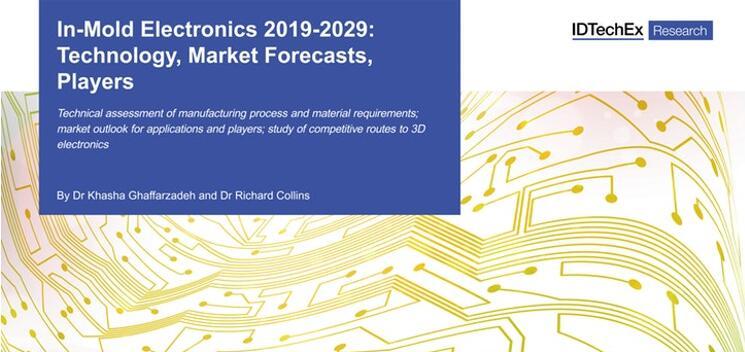 《模内电子(IME)技术及市场-2019版》