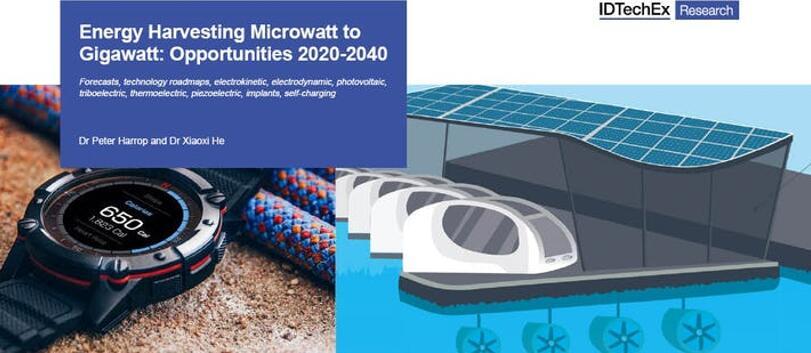 《从微瓦到吉瓦的能量收集技术及市场机遇-2020版》