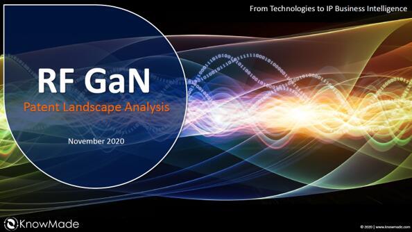 《射频(RF)氮化镓技术及厂商专利全景分析-2020版》