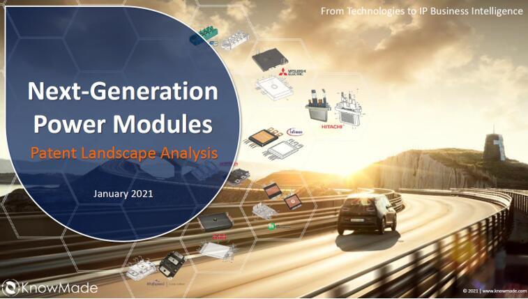 《下一代功率模块专利全景分析-2021版》
