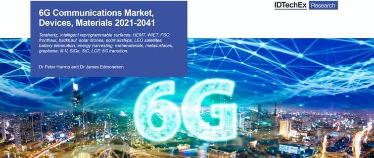6G通信市场、设备及材料-2021版