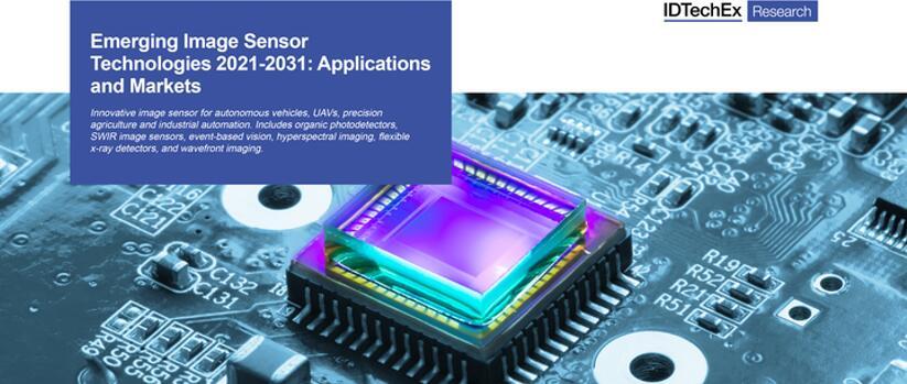 《新兴图像传感器技术、应用及市场-2021版》