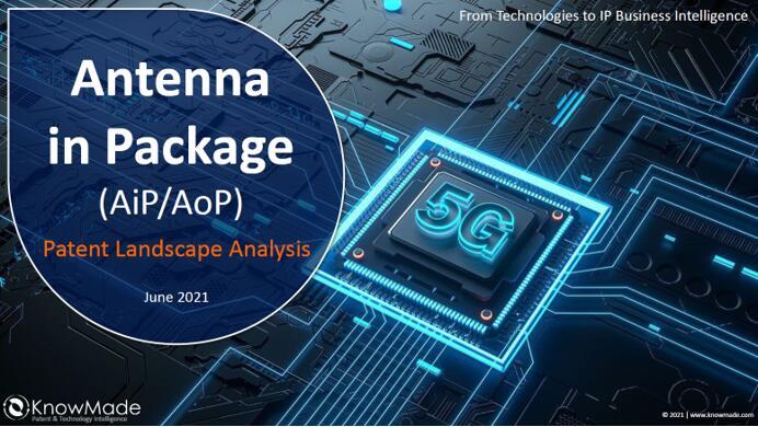 《封装天线(AiP)专利全景分析-2021版》